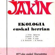 Libros: JAKIN. EKOLOGIA EUSKAL HERRIAN. Nº 5 - NO CONSTA AUTOR. Lote 113547906
