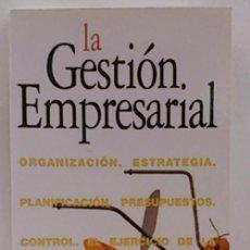 Libros: LA GESTIÓN EMPRESARIAL. Lote 113553704
