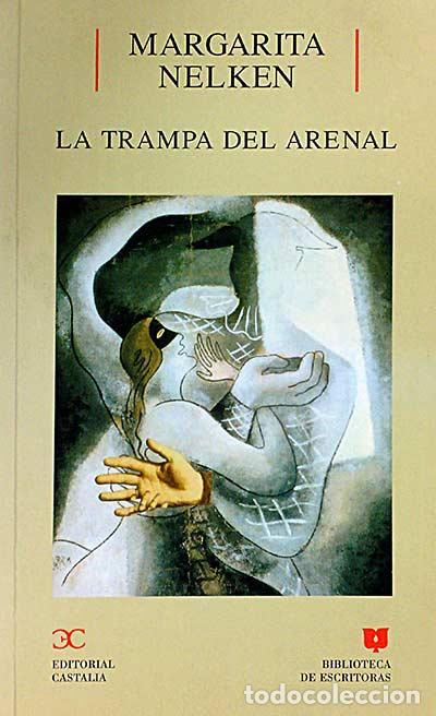 LA TRAMPA DEL ARENAL - MARGARITA NELKEN (Libros sin clasificar)