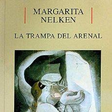 Libros: LA TRAMPA DEL ARENAL - MARGARITA NELKEN. Lote 52210667