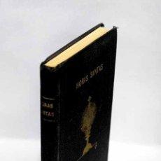 Libros: HORAS SANTAS. Lote 113873878