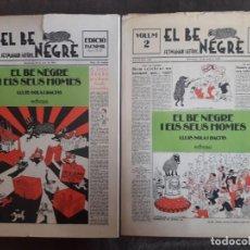 Libros: EL BE NEGRE 2 TOMOS / EDICIÓ FACSÍMIL / EDIT. HISPANO AMERICANA / 1977 / GRAN FORMATO / EN CATALÁN. Lote 113952295