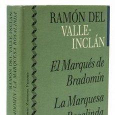Libros: VALLE-INCLÁN, RAMÓN DEL: EL MARQUÉS DE BRADOMÍN; LA MARQUESA ROSALINDA (CÍRCULO DE LECTORES) (CB). Lote 113984639