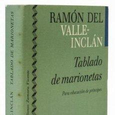Libros: VALLE-INCLÁN, RAMÓN DEL: TABLADO DE MARIONETAS (CÍRCULO DE LECTORES) (CB). Lote 113985511