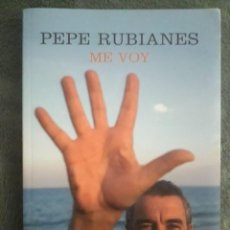 Bücher - ME VOY / PEPE RUBIANES / EDIT. NOW BOOKS / 2ª EDICIÓN 2007 - 113991171