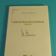Libros: CARICARURAS DE LA JUSTICIA. LITOGRAFÍAS DE H. DAUMIER. GUSTAV TADBRUCH. PRÓLOGO HERMANN KLENNER. Lote 114001171