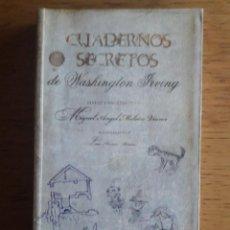 Libros: CUADERNOS SECRETOS / WASHINGTON IRVING / EDI. ALMUZARA / EDICIÓN 1ª 2006. Lote 114164187