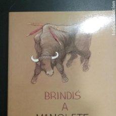 Libros: LIBRO BRINDIS A MANOLETE. Lote 140759861