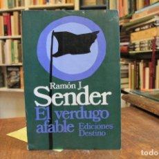 Libros: EL VERDUGO AFABLE - RAMÓN J. SENDER. Lote 114549571