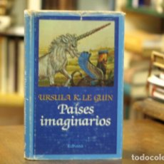 Libros: PAÍSES IMAGINARIOS - URSULA K. LE GUIN. Lote 114553224