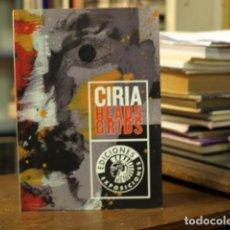 Libros: CIRIA/HEADS/GRIDS - JOSÉ MANUEL CIRIA. Lote 114555316