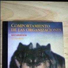 Libros: COMPORTAMIENTO DE LAS ORGANIZACIONES. KREITNER/ KINICKI. MC GRAW HILL 1997. . Lote 114916247