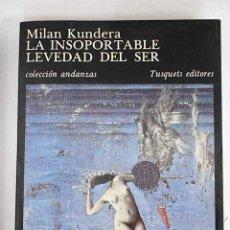 Libros: LA INSOPORTABLE LEVEDAD DEL SER. Lote 115349387