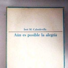 Libros: AÚN ES POSIBLE LA ALEGRÍA. Lote 115349426