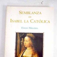 Libros: SEMBLANZA DE ISABEL LA CATÓLICA. Lote 115349435