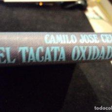 Libros: EL TACATA OXIDADO (FLORILEGIO DE CARPETOVETONISMOS Y OTRAS LINDEZAS) 1º EDICION 1973. Lote 115350719