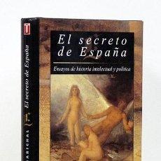 Libros: MARICHAL (JUAN).– EL SECRETO DE ESPAÑA. ENSAYOS DE HISTORIA INTELECTUAL Y POLÍTICA. TAURUS, 1995. Lote 115540296