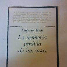 Libros: HOS. LA MEMORIA PERDIDA DE LAS COSAS. POR EUGENIO TRIAS. EDT TAURUS. Lote 115553823