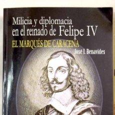 Libros: MILICIA Y DIPLOMACIA EN EL REINADO DE FELIPE IV. Lote 194310536