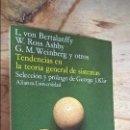 Libros: TENDENCIAS EN LA TEORIA GENERAL DE SISTEMAS. L. VON BERTALANFFY,W. ROSS ASHBY,G.M. WEINBERG Y OTROS. Lote 154657889