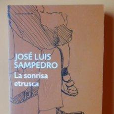 Libros: LA SONRISA ETRUSCA - JOSÉ LUIS SAMPEDRO. Lote 115761658