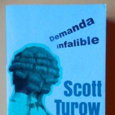 Libros: DEMANDA INFALIBLE - SCOTT TUROW. Lote 115761666