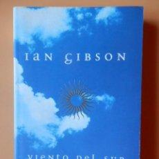 Libros: VIENTO DEL SUR. MEMORIAS APÓCRIFAS DE UN INGLÉS SALVADO POR ESPAÑA - IAN GIBSON. Lote 115761678