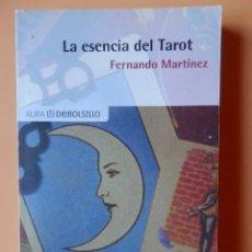 Libros: LA ESENCIA DEL TAROT - FERNANDO MARTÍNEZ. Lote 115761686