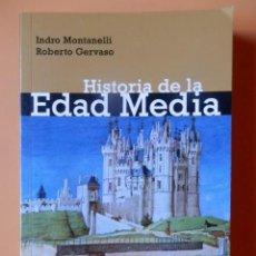 Libros: HISTORIA DE LA EDAD MEDIA - INDRO MONTANELLI. ROBERTO GERVASO. Lote 115761694