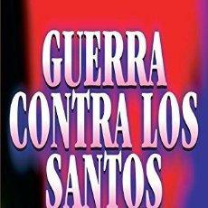 Libros: GUERRA CONTRA LOS SANTOS - JESSIE PENN-LEWIS. Lote 115876006