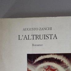 Libros: L'ALTRUISTA. ROMANZO AUTOBIOGRÁFICO - AUGUSTO ZANCHI. Lote 115876046