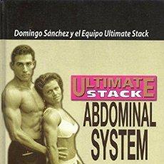 Libros: ULTIMATE STACK. ABDOMINAL SYSTEM. - DOMINGO SÁNCHEZ Y EL EQUIPO ULTIMATE STACK. Lote 115876066