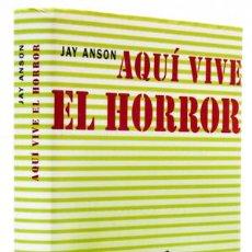 Libros: ANSON, JAY: AQUÍ VIVE EL HORROR (CÍRCULO DE LECTORES) (CB). Lote 116279131