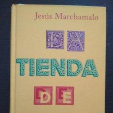Libros: LA TIENDA DE LAS PALABRAS - JESÚS MARCHAMALO. Lote 116296611