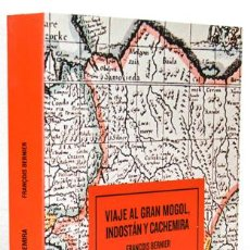 Libros: BERNIER, FRANÇOIS: VIAJE AL GRAN MOGOL, INDOSTÁN Y CACHEMIRA (ESPASA CALPE) (CB). Lote 116365419