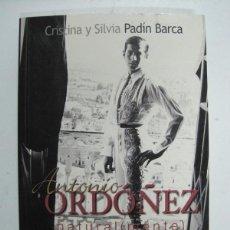 Libros: ANTONIO ORDO~NEZ, NATURAL(MENTE) / CRISTINA Y SILVIA PADÍN BARCA. Lote 143130773