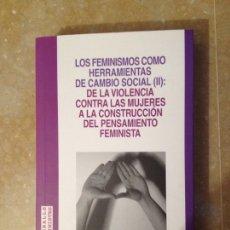 Libros: LOS FEMINISMOS COMO HERRAMIENTAS DE CAMBIO SOCIAL (II) FERRER / BOSCH. Lote 116976902