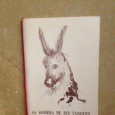 Libros: SA SOMERA DE SES TANQUES (TONI TOMEUET, TONI BURGOS, JOSÉ ARANDA). Lote 117031488