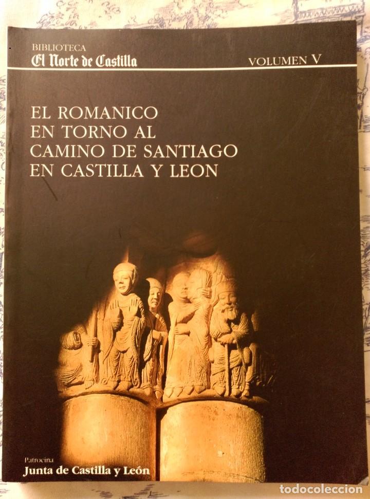 EL ROMANICO EN TORNO AL CAMINO DE SANTIAGO EN CASTILLA Y LEON (Libros sin clasificar)