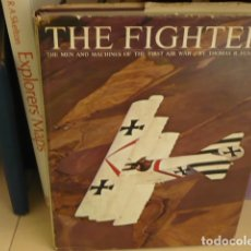 Libros: THE FIGHTERS. THE MAN AND MACHINES OF THE FIRST AIR WAR - THOMAS R. FUNDERBURK. Lote 47337809