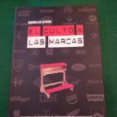 Libros: EL CULTO A LAS MARCAS - DOUGLAS ATKIN. Lote 117573471