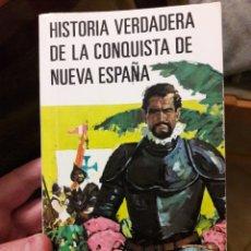 Livros em segunda mão: HISTORIA VERDADERA DE LA CONQUISTA DE NUEVA ESPAÑA. POR B. DÍAZ DEL CASTILLO. ED SOPENA 1975. Lote 117687043