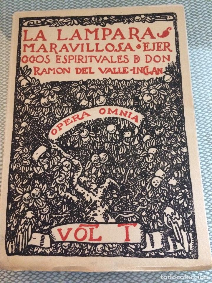 LA LÁMPARA MARAVILLOSA - EJERCICIOS ESPIRITUALES - OPERA OMNIA - VOL I - VALLE INCLÁN 1942 INTONSO (Libros sin clasificar)