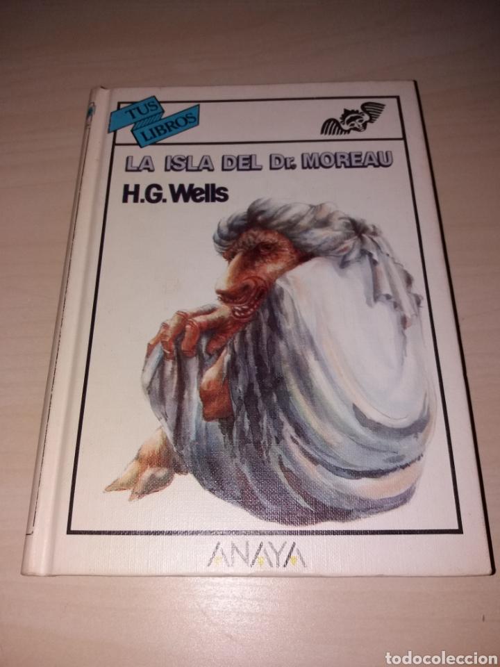 LA ISLA DEL DR. MOREAU - H.G. WELLS - TUS LIBROS - ANAYA - PRIMERA EDICIÓN (Libros sin clasificar)
