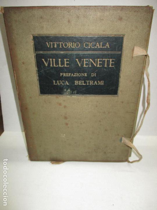 VILLE VENETE. - CICALA, VITTORIO. (Libros sin clasificar)