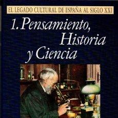 Libros: EL LEGADO CULTURAL DE ESPAÑA AL SIGLO XXI. 3 VOL. Lote 179155120