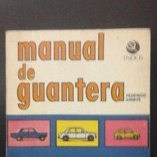 Libros: .1 LIBRO DE ** MANUAL DE GUANTERA - FIAT . ** AÑO 1975 PAIDOS - ARGENTINA . Lote 118333495