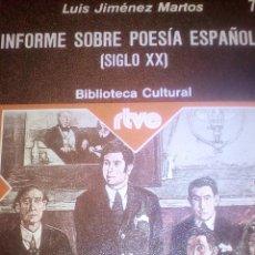 Libros: INFORME SOBRE POESÍA ESPAÑOLA SIGLO XX L- JIMENEZ MARTOS RTVE Nº77 MAGISTERIO. Lote 118353767