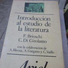 Libros: INTRODUCCION AL ESTUDIO DE LA LITERATURA F. BRIOSCHI . Lote 118435711