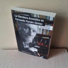 Libros: MANUEL BARRERA BENITEZ - LA LITERATURA DRAMATICA DE FERNANDO FERNAN GOMEZ - FIRMADO POR EL AUTOR. Lote 118449103